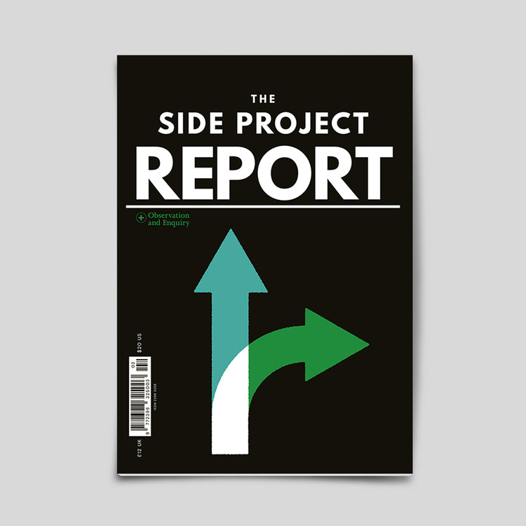 The Side Project Report by The Do Lectures