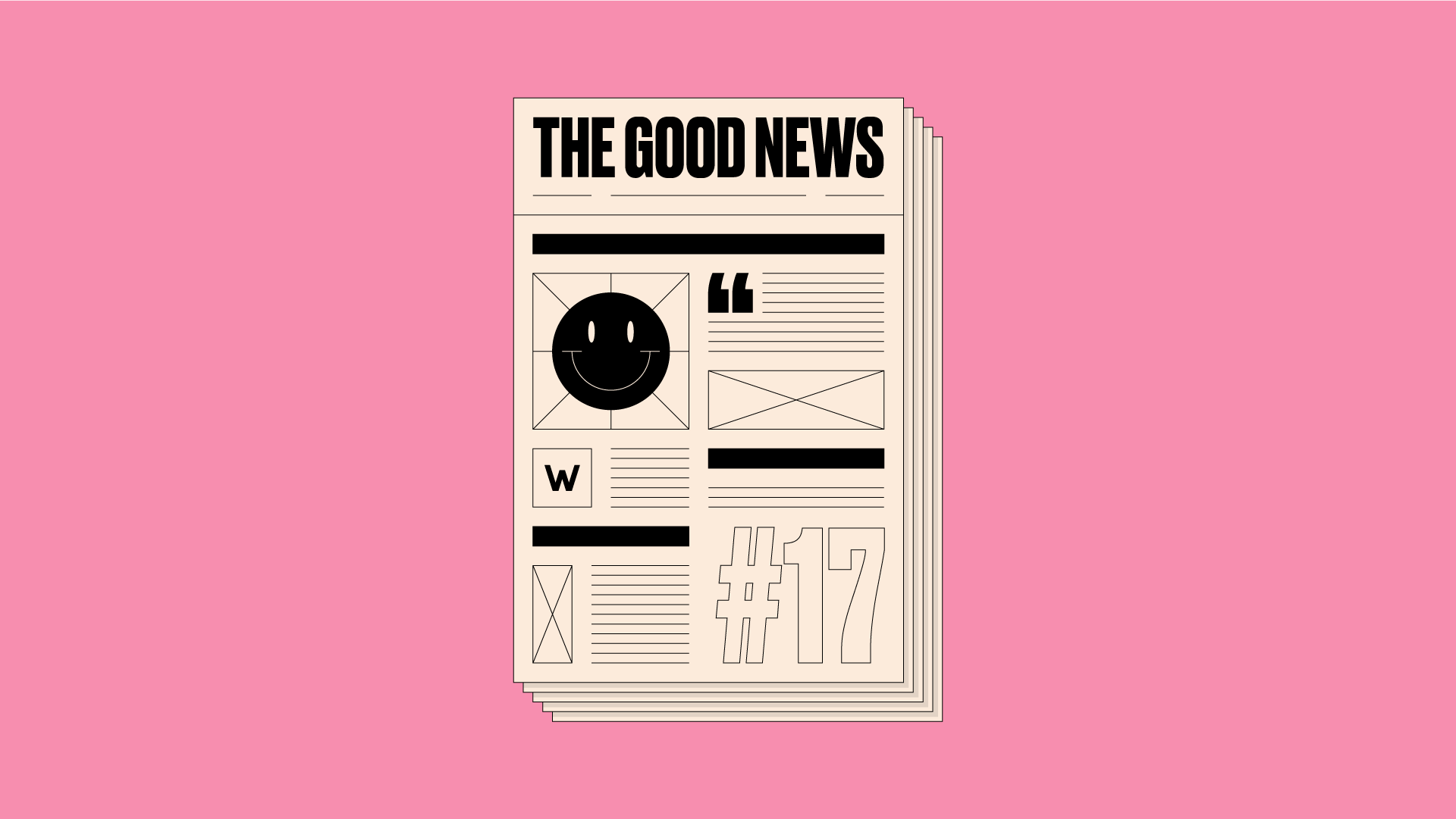 Pink header image with illustration of a newspaper in the centre reading 'The Good News #17'