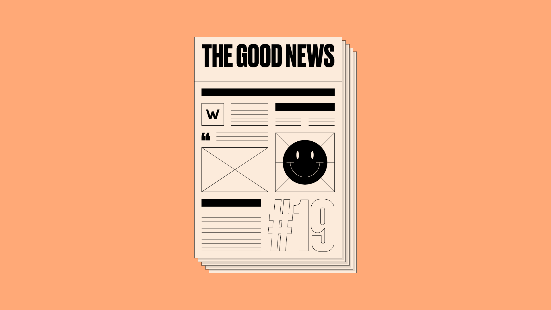Illustration of a newspaper front page with 'The Good News #19' written on it, on an orange background
