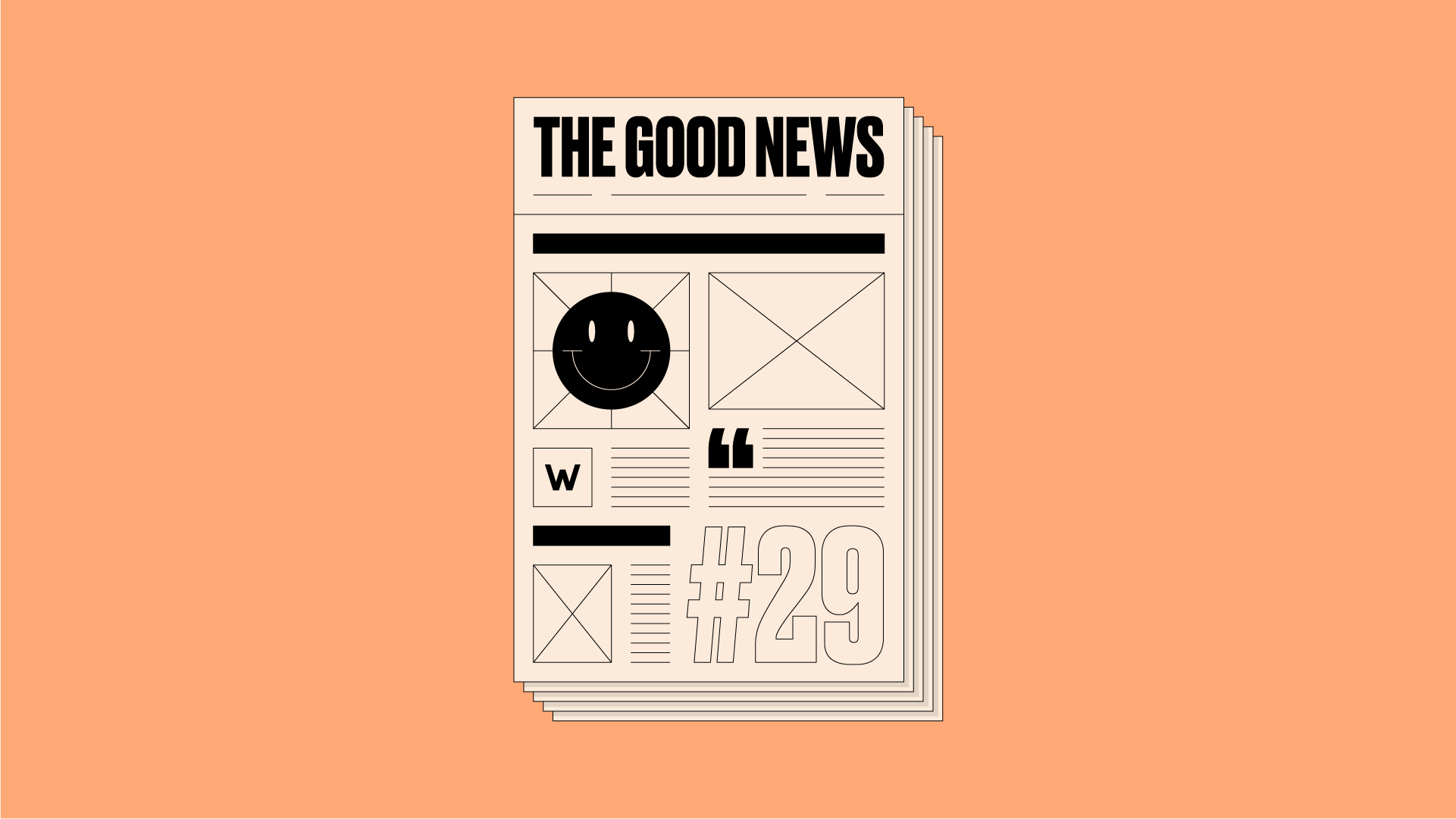 Newspaper front page with 'The Good News #29' written on it, on an orange background