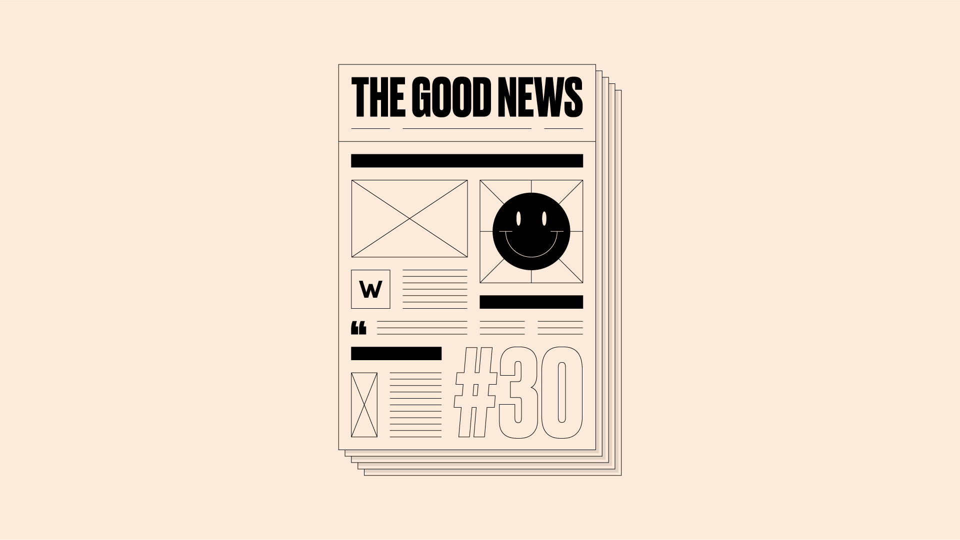 Image of newspaper front page, with 'The Good News #30' written on it - on a pale yellow background