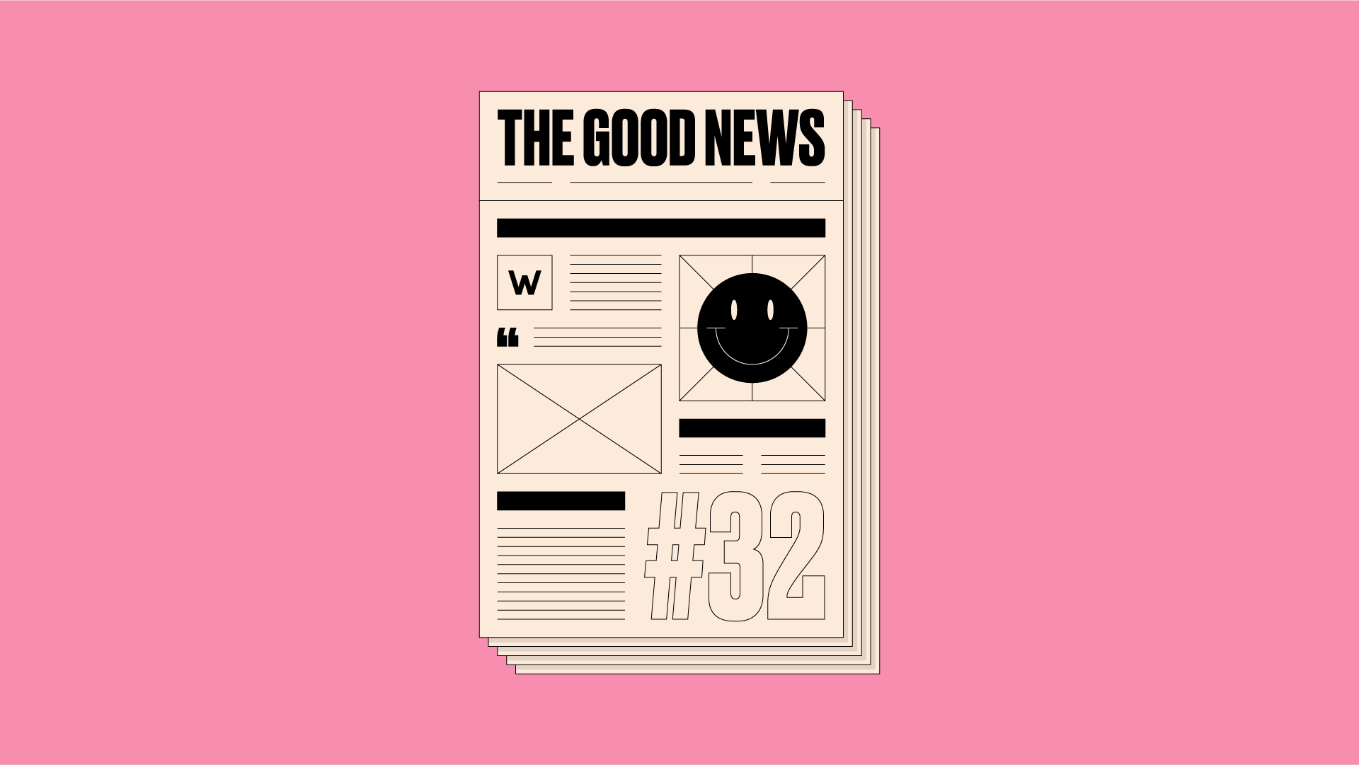 Newspaper front page on pink background, with 'The Good News #32' written on it.